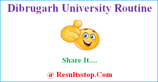 Dibrugarh University routine, Dibrugarh University exam date sheet, www.dibru.ac.in exam routine, Dibrugarh University time table