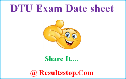 Delhi Technological University time table, dtu time table, dtu exam date sheet, Delhi Technological University exam routine